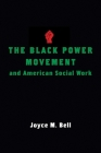 The Black Power Movement and American Social Work Cover Image