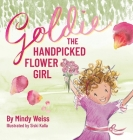 Goldie the Handpicked Flower Girl Cover Image