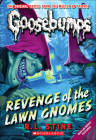 Revenge of the Lawn Gnomes (Goosebumps (Pb Unnumbered)) Cover Image