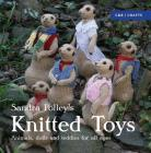 Sandra Polley's Knitted Toys: Animals, Dolls and Teddies for All Ages Cover Image