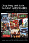 Chop Suey and Sushi from Sea to Shining Sea: Chinese and Japanese Restaurants in the United States (Food and Foodways) Cover Image