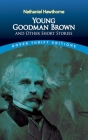Young Goodman Brown and Other Short Stories (Dover Thrift Editions) Cover Image