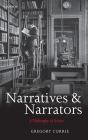 Narratives and Narrators: A Philosophy of Stories Cover Image