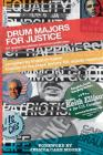 Drum Majors for Justice: 101 Quotes by African American Politicians Cover Image