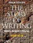 The Story of Writing: Alphabets, Hieroglyphs & Pictograms Cover Image