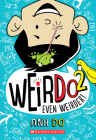 Even Weirder! (WeirDo #2) Cover Image