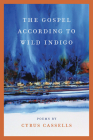 The Gospel according to Wild Indigo (Crab Orchard Series in Poetry) Cover Image
