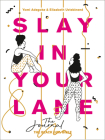 Slay in Your Lane: The Journal Cover Image