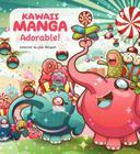 Kawaii Manga: Adorable! Cover Image