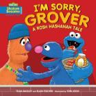 I'm Sorry, Grover: A Rosh Hashanah Tale (Shalom Sesame) Cover Image