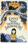 Emmy and the Incredible Shrinking Rat (Emmy and the Rat #1) Cover Image