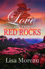 Love on the Red Rocks Cover Image