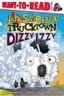 Dizzy Izzy (Jon Scieszka's Trucktown) Cover Image