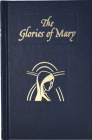 Glories of Mary: Explanation of the Hail Holy Queen Cover Image