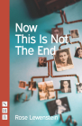 Now This Is Not the End Cover Image