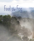 Feel the Fog (Weather Walks) Cover Image