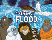 The Great Flood: The story of Noah's Ark (Defenders of the Faith #5) Cover Image