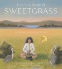 The First Blade of Sweetgrass Cover Image