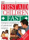 Johns Hopkins First Aid for Children Fast Revised Cover Image