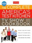 The Complete America's Test Kitchen TV Show Cookbook 2001-2014 Cover Image