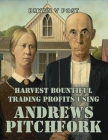 Harvest Bountiful Trading Profits Using Andrews Pitchfork: Price Action Trading with 80% Accuracy Cover Image