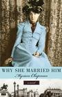Why She Married Him Cover Image