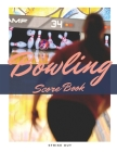 Bowling Score Book: Bowling Personal Score Book. Can be used in casual or tournament play Cover Image
