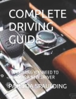Complete Driving Guide: Everything You Need to Know as a New Driver Cover Image