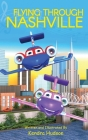Flying Through Nashville Cover Image