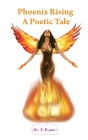 Phoenix Rising: A Poetic Tale Cover Image