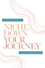 Check Your Privilege Niche Down Your Journey Journal Cover Image
