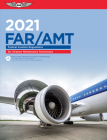 Far-Amt 2021: Federal Aviation Regulations for Aviation Maintenance Technicians Cover Image