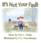 It's Not Your Fault Cover Image