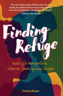 Finding Refuge: Real-Life Immigration Stories from Young People Cover Image
