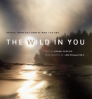 The Wild in You: Voices from the Forest and the Sea Cover Image