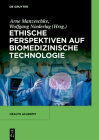Ethische Perspektiven Auf Biomedizinische Technologie (Health Academy #3) Cover Image
