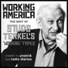 Working in America: The Best of Studs Terkel's Working Tapes Cover Image