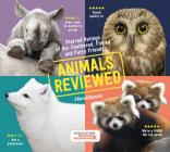 Animals Reviewed: Starred Ratings of Our Feathered, Finned, and Furry Friends Cover Image