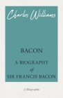 Bacon - A Biography of Sir Francis Bacon Cover Image