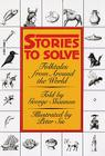 Stories to Solve: Folktales from Around the World Cover Image