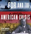 FDR and the American Crisis Cover Image
