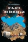 2018 - 2020 The Smoking Gun Cover Image