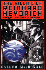 The Killing of Reinhard Heydrich: The SS