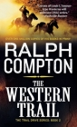 The Western Trail: The Trail Drive, Book 2 Cover Image