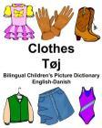 English-Danish Clothes/Tøj Bilingual Children's Picture Dictionary Tosproget børnebilledordbog Cover Image