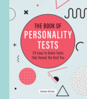 The Book of Personality Tests: 25 Easy to Score Tests that Reveal the Real You (Puzzlecraft #8) Cover Image
