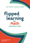 Flipped Learning for Math Instruction Cover Image