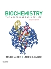 Biochemistry: The Molecular Basis of Life Cover Image