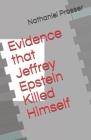 Evidence that Jeffrey Epstein Killed Himself Cover Image