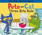 Pete the Cat: Three Bite Rule Cover Image